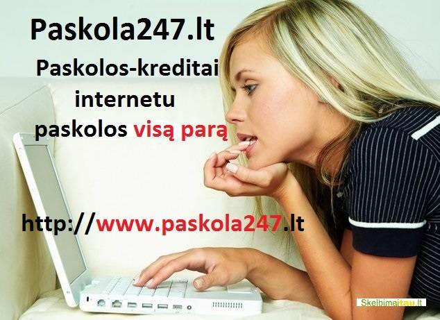 Paskola internetu. greitas kreditas. paskolos be užstato.