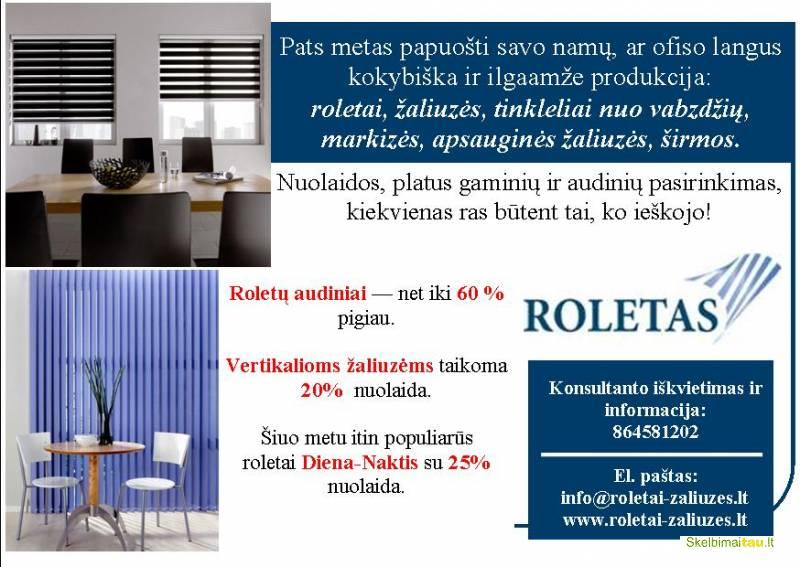Roletai. visų tipų žaliuzės. tinkleliai. romanetės. markizės